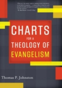 Обложка книги  - Charts for a Theology of Evangelism