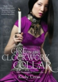 Обложка книги  - Girl in the Clockwork Collar