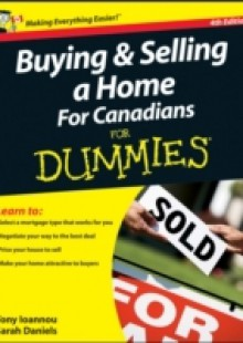 Обложка книги  - Buying and Selling a Home For Canadians For Dummies