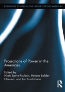 Обложка книги  - Projections of Power in the Americas