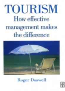 Обложка книги  - Tourism: How Effective Management Makes the Difference