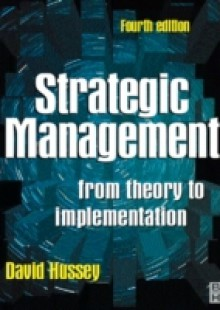 Обложка книги  - Strategic Management: From Theory to Implementation