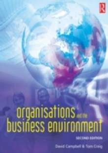 Обложка книги  - Organisations and the Business Environment