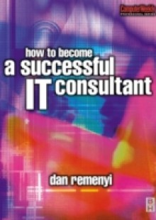 Обложка книги  - How to Become a Successful IT Consultant