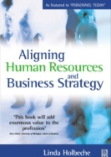 Обложка книги  - Aligning Human Resources and Business Strategy