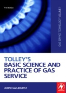 Обложка книги  - Tolley's Basic Science and Practice of Gas Service