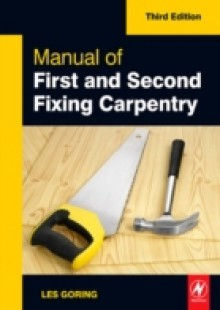 Обложка книги  - Manual of First and Second Fixing Carpentry