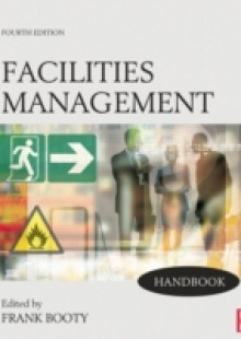 Обложка книги  - Facilities Management Handbook