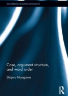 Обложка книги  - Case, Argument Structure, and Word Order