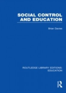 Обложка книги  - Social Control and Education (RLE Edu L)