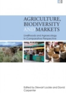 Обложка книги  - Agriculture, Biodiversity and Markets