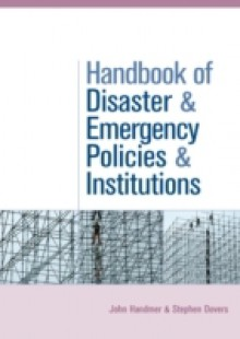 Обложка книги  - Handbook of Disaster and Emergency Policies and Institutions