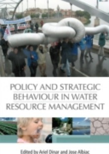 Обложка книги  - Policy and Strategic Behaviour in Water Resource Management