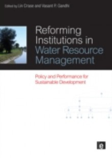 Обложка книги  - Reforming Institutions in Water Resource Management