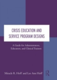 Обложка книги  - Crisis Education and Service Program Designs