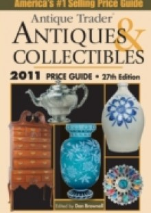 Обложка книги  - Antique Trader Antiques And Collectibles Price Guide