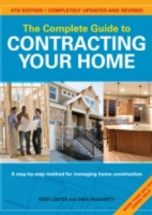 Обложка книги  - Complete Guide to Contracting Your Home