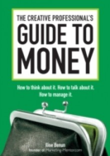 Обложка книги  - Creative Professional's Guide to Money