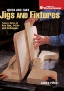 Обложка книги  - Quick & Easy Jigs and Fixtures