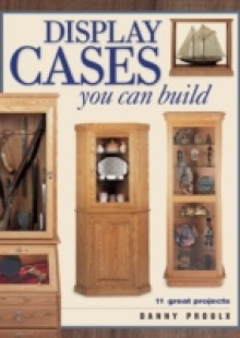 Обложка книги  - Display Cases You Can Build