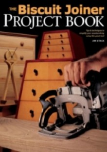 Обложка книги  - Biscuit Joiner Project Book