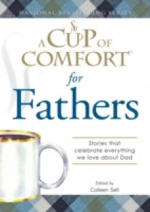 Обложка книги  - Cup of Comfort for Fathers