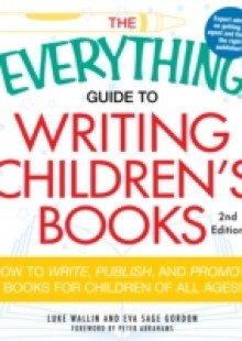 Обложка книги  - Everything Guide to Writing Children's Books