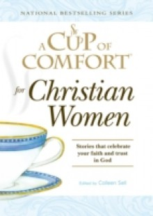 Обложка книги  - Cup of Comfort for Christian Women