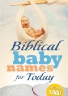 Обложка книги  - Biblical Baby Names for Today