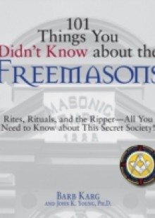Обложка книги  - 101 Things You Didn't Know About The Freemasons