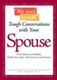 Обложка книги  - &quote;We Need to Talk&quote; – Tough Conversations With Your Spouse