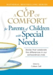 Обложка книги  - Cup of Comfort for Parents of Children with Special Needs
