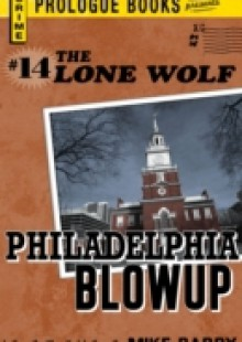 Обложка книги  - Lone Wolf # 14: Philadelphia Blowup