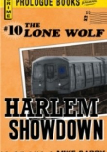 Обложка книги  - Lone Wolf #10: Harlem Showdown