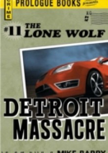 Обложка книги  - Lone Wolf #11: Detroit Massacre