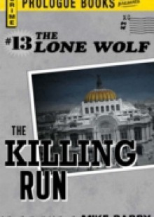 Обложка книги  - Lone Wolf #13: The Killing Run