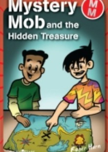 Обложка книги  - Mystery Mob and the Hidden Treasure