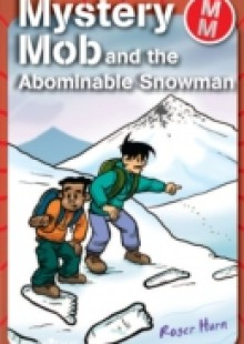 Обложка книги  - Mystery Mob and the Abominable Snowman