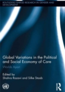 Обложка книги  - Global Variations in the Political and Social Economy of Care