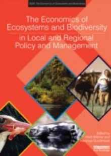 Обложка книги  - Economics of Ecosystems and Biodiversity in Local and Regional Policy and Management