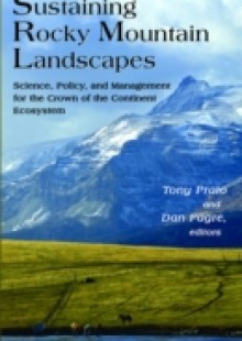 Обложка книги  - Sustaining Rocky Mountain Landscapes