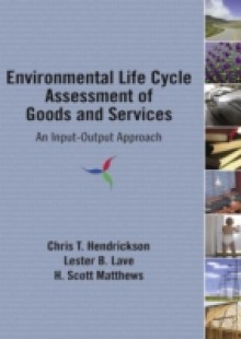 Обложка книги  - Environmental Life Cycle Assessment of Goods and Services
