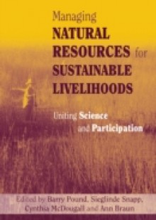 Обложка книги  - Managing Natural Resources for Sustainable Livelihoods