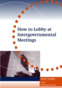 Обложка книги  - How to Lobby at Intergovernmental Meetings