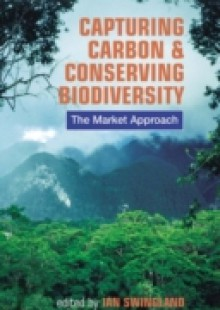 Обложка книги  - Capturing Carbon and Conserving Biodiversity