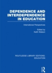 Обложка книги  - Dependence and Interdependence in Education