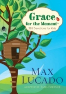 Обложка книги  - Grace for the Moment: 365 Devotions for Kids