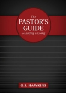 Обложка книги  - Pastor's Guide to Leading and Living