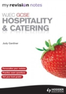 Обложка книги  - WJEC GCSE Hospitality and Catering: My Revision Notes ePub