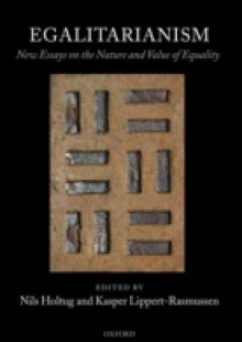Обложка книги  - Egalitarianism: New Essays on the Nature and Value of Equality